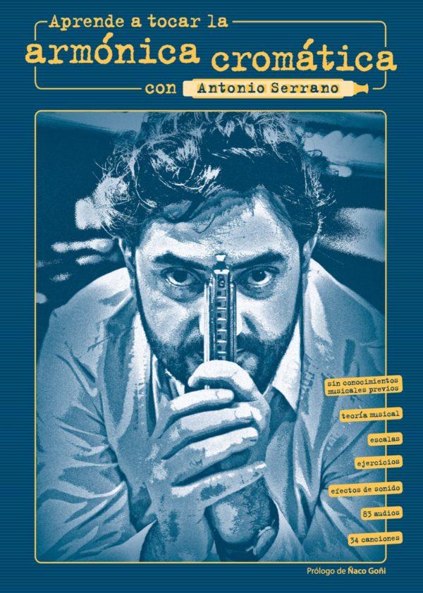 Aprende a tocar la armónica cromática con Antonio Serrano